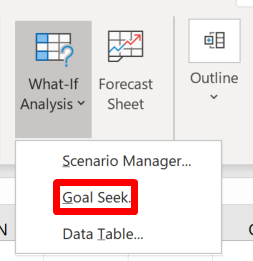 Screenshot of the Goal Seek shortcut in the Forecasts group in the Data section of the ribbon